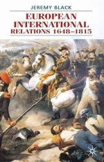 European International Relations 1648-1815 - Jeremy Black