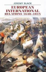 European International Relations 1648-1815 - Professor Jeremy Black