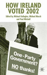 How Ireland Voted 2002 - Michael Marsh