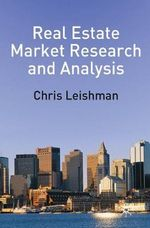 Real Estate Market Research and Analysis - Chris Leishman