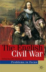 The English Civil War : Conflict and Contexts, 1640-49