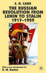 The Russian Revolution from Lenin to Stalin 1917-1929 - Edward Hallett Carr