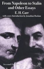 From Napoleon to Stalin and Other Essays - Edward Hallett Carr