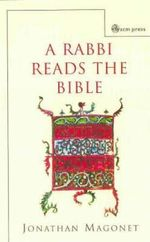 A Rabbi Reads the Bible - Jonathan Magonet