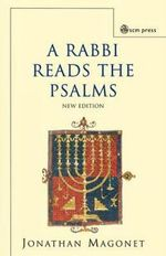 A Rabbi Reads the Psalms - Jonathan Magonet