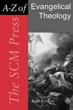 A-Z of Evangelical Theology : The SCM Press - Roger E. Olson