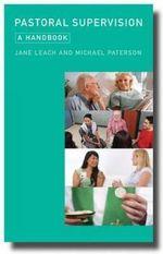 Pastoral Supervision : A Handbook - Jane Leach