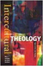 Intercultural Theology : Approaches and Themes - Mark J. Cartledge
