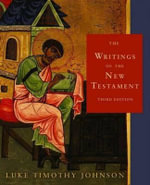 Writings of the New Testament 3rd Edition - Luke Timothy Johnson