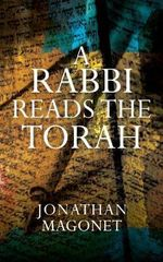 A Rabbi Reads the Torah - Jonathan Magonet