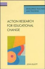 Action Research for Educational Change : Facilitating Moral Development - John Elliott