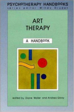 Art Therapy : A Handbook - Windy Dryden