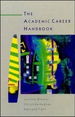 Academic Career Handbook : A Critical Introduction - Lorraine Baxter