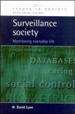 Surveillance Society : Monitoring Everyday Life - David Lyon