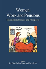 Women, Work and Pensions : International Issues and Prospects - Jay Ginn