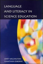 Language and Literacy in Science Education - Jerry Wellington
