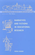Narratives and Fictions in Educational Research : Key Success Factors for Software Organizations - Peter Clough