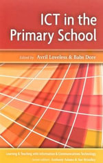 ICT in the Primary School - Avril Loveless