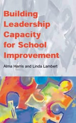 Building Leadership Capacity for School Improvement - Alma Harris
