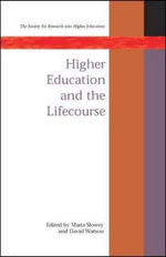 Higher Education and the Lifecourse : SRHE - David Watson