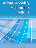 Teaching Secondary Mathematics with ICT - Sue Johnston-Wilder