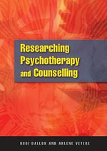 Researching Psychotherapy and Counselling : Textbook - Rudi Dallos