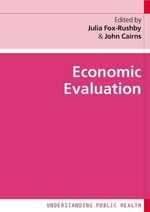 Economic Evaluation - Julia Fox-Rushby