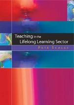 Teaching in the Lifelong Learning Sector : Constructive-developmental Pedagogy - Peter C. Scales