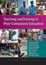 Teaching and Training in Post-Compulsory Education - Andy Armitage
