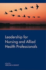 Leadership for Nursing and Allied Health Professions - Veronica Bishop