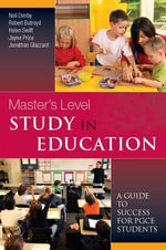 Masters Level Study in Education : A Guide to Success - Neil Denby