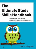 The Ultimate Study Skills Handbook - Sarah Moore