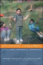 Studying Children : A Cultural-Historical Approach - Mariane Hedegaard
