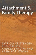 Attachment and Family Therapy - Patricia M. Crittenden
