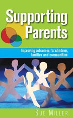 Supporting Parents - Sue Miller
