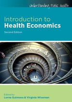 Introduction to Health Economics : 2nd Edition - Lorna Guinness