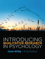 Introducing Qualitative Research in Psychology : Methodologies, Methods and Processes - Carla Willig