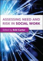 Assessing Need and Risk in Social Work - Edd Carter