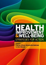 Health Improvement and Well-Being : Strategies for Action - Frances Wilson