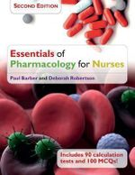 Essentials of Pharmacology for Nurses - Paul Barber