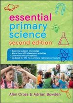 Essential Primary Science - Alan Cross