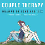 Couple Therapy : Dramas of Love and Sex - Barbara Bloomfield