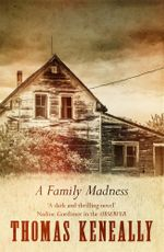 A Family Madness - Thomas Keneally