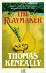 The Playmaker - Thomas Keneally