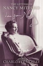Love from Nancy : The Letters of Nancy Mitford - Nancy Mitford