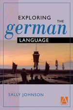 Exploring the German Language : Images That Shape Your Church's Ministry - Sally Johnson