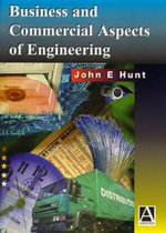 Business and Commercial Aspects of Engineering - John Hunt
