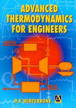Advanced Thermodynamics for Engineers : Situating Science - Desmond E. Winterbone