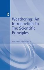 Weathering : An Introduction to the Scientific Principles - David Rolls