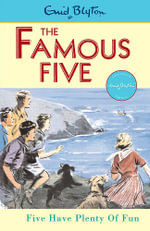 Five Have Plenty of Fun : The Famous Five : Book 14 - Enid Blyton
